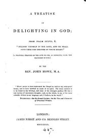 A treatise of delighting in God