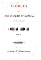 Recopilación de leyes y decretos de Venezuela: Volumen 5