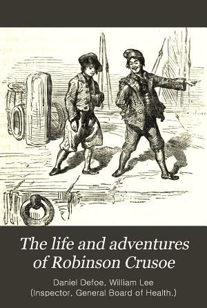 The Life and Adventures of Robinson Crusoe PDF