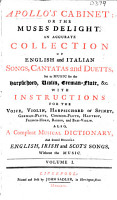 Apollo s Cabinet  or the Muses Delight  An Accurate Collection of English and Italian Songs Cantatas and Duetts  Set to Music for the Harpsichord  Violin  German Flute  c  With Instructions for the Voice     Also  a Compleat Musical Dictionary  and several Hundred English  Irish and Scots Songs  without the Music PDF