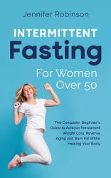 Intermittent Fasting for Women Over 50 PDF