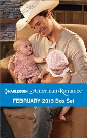 Harlequin American Romance February 2015 Box Set: The Twins' Rodeo Rider\Lone Star Valentine\The Cowboy's Valentine\Kissed by a Cowboy