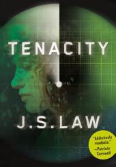 Tenacity: A Thriller