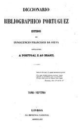 Diccionário bibliográphico portuguez: estudos, Volume 13