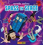 Spass in Serie