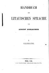 Handbuch der litauischen sprache, von August Schleicher ...