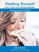 Feeding Yourself with Love and Good Sense