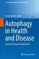 Autophagy in Health and Disease PDF