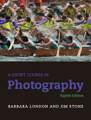 A Short Course In Photography   New Myartslab With Pearson Etext
