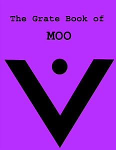 The Grate Book of Moo Book