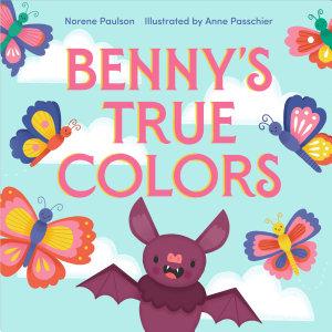 Benny s True Colors PDF