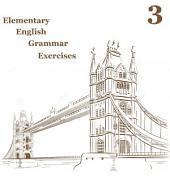 Elementary English Grammar Exercise 3: Improve your english level.