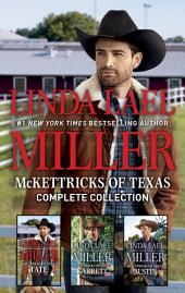 McKettricks of Texas Complete Collection : An Anthology