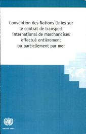 Convention Des Nations Unies Sur Les Contrats De Transport International De Marchandises Effectue Entierement Ou Partiellement Par Mer