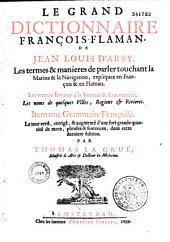 Le Grand dictionnaire françois-flamen de Jean Louis d'Arsy,... item une grammaire françoise, le tout revû, corrigé et augmenté... dans cette dernière édition, par Thomas La Gruë,...