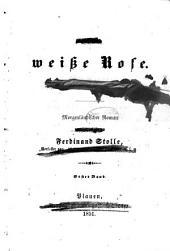 Die weisse Rose: Geheimnisse aus dem Serail. Morgenländischer Roman von Ferdinand Stolle, Band 1