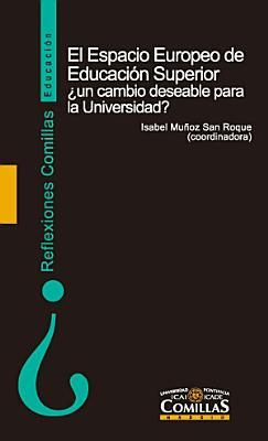 El Espacio Europeo de Educaci  n Superior   un cambio deseable para la Universidad  PDF
