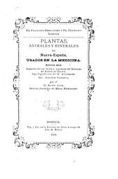 Cuatro libros de la naturaleza y virtudes medicinales de las plantas y animales de la Nueva España