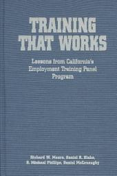 Training that Works: Lessons from California's Employment Training Panel Program