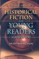 Historical Fiction for Young Readers  grades 4 8  PDF