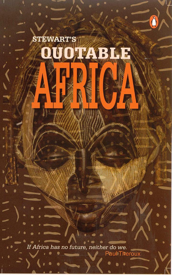 Stewart's Quotable Africa