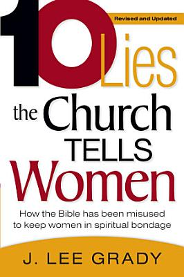 Ten Lies The Church Tells Women PDF