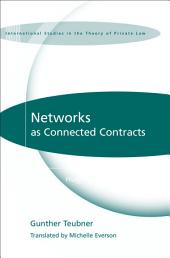 Networks as Connected Contracts: Edited with an Introduction by Hugh Collins