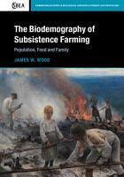 The Biodemography of Subsistence Farming PDF