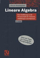 Lineare Algebra: Eine Einführung in die Wissenschaft der Vektoren, Abbildungen und Matrizen, Ausgabe 6