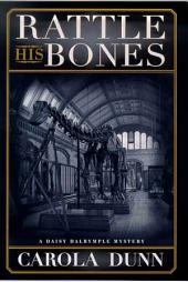 Rattle His Bones: A Daisy Dalrymple Mystery