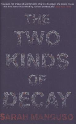 The Two Kinds of Decay