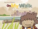 On My Walk