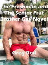 The Freshman and The Senior Frat Brother Gay Novel