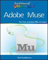 Teach Yourself VISUALLY Adobe Muse PDF