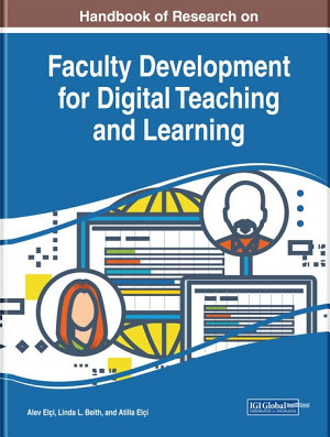 Handbook of Research on Faculty Development for Digital Teaching and Learning PDF
