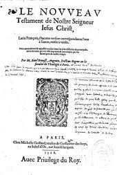 Le Nouveau Testament de Nostre Seigneur Jésus Christ, traduite en français : avec des annotations et expositions des lieux les plus difficiles