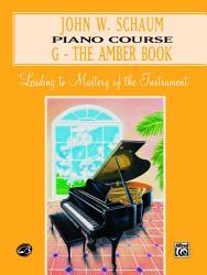 John W Schaum Piano Course G The Amber Book Book PDF