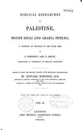 Biblical researches in Palestine: mount Sinaï and Arabia Petraea