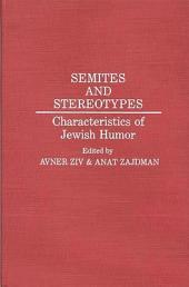 Semites and Stereotypes: Characteristics of Jewish Humor