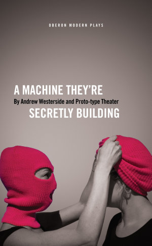 A Machine They   re Secretly Building