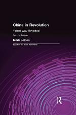 China in Revolution: Yenan Way Revisited