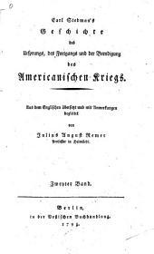 Carl Stedman's Geschichte des ursprungs: Des fortgangs und der beendigung des americanishcen kriegs, Band 2