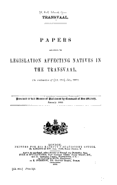 Transvaal: Papers Relating to Legislation Affecting Natives in the Transvaal : (in Continuation of Cd.714, July, 1901)