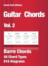 Guitar Chords Vol. 2: Barre Chords