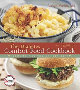 The American Diabetes Association Diabetes Comfort Food Cookbook Book