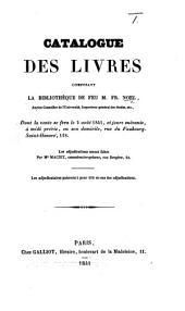 Catalogue des livres composant la bibliothèque de feu M. Fr. Noel, etc. [With prices in MS.]