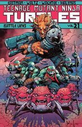 Teenage Mutant Ninja Turtles, Vol. 21: Battle Lines