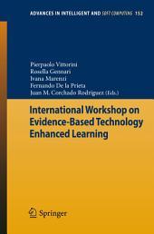 International Workshop on Evidence-Based Technology Enhanced Learning