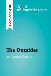 The Stranger by Albert Camus (Book Analysis): Detailed Summary, Analysis and Reading Guide