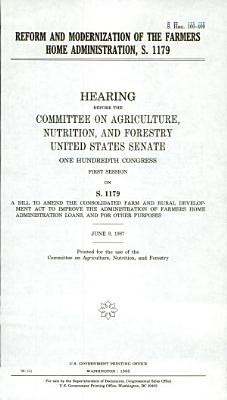 Reform and Modernization of the Farmers Home Administration  S  1179